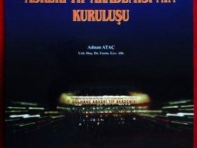 GÜLHANE ASKERİ TIP AKADEMİSİ'NİN KURULUŞU - 1996 (16x23.5sm, 228 s.)