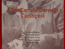TÜRK CERRAHİ DERNEĞİ TARİHÇESİ - 2010 (21x27.5sm 128s.)