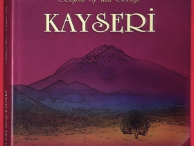 5000 Yıllık Sevgi KAYSERİ - 2006 (21.5x30.5sm 124s.)