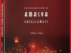 Fotoğraflarla AMASYA Güzellemesi - 2009 (23.5x31sm 160s.)