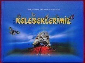 Gündüz KELEBEKLERİMİZ - 2010 (24.5x21.5sm 156s.)